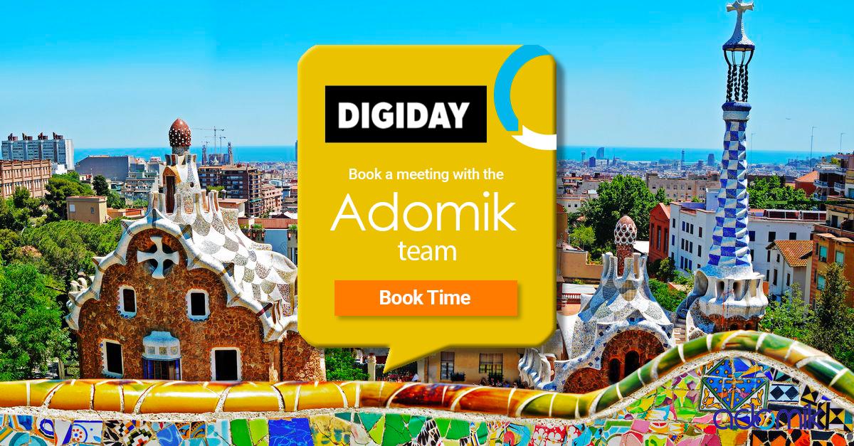 Adomik at Digiday Barcelona