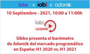 IAB Spain Sibbo Adomik adtech event Septembre 10th 2021