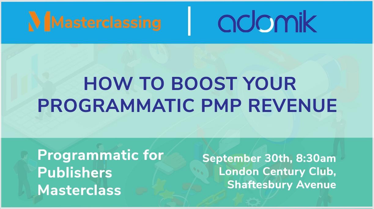 Programmatic for publishers Masterclass Adomik